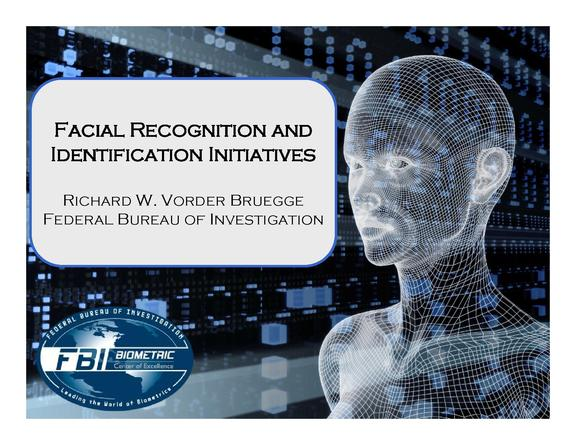 Facial Recognition and Identification Initiatives