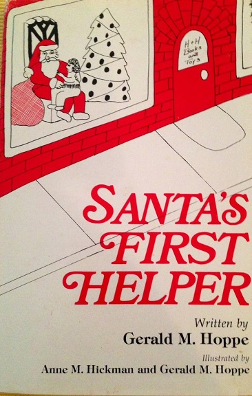 Santa's First Helper - Gerald M. Hoppe